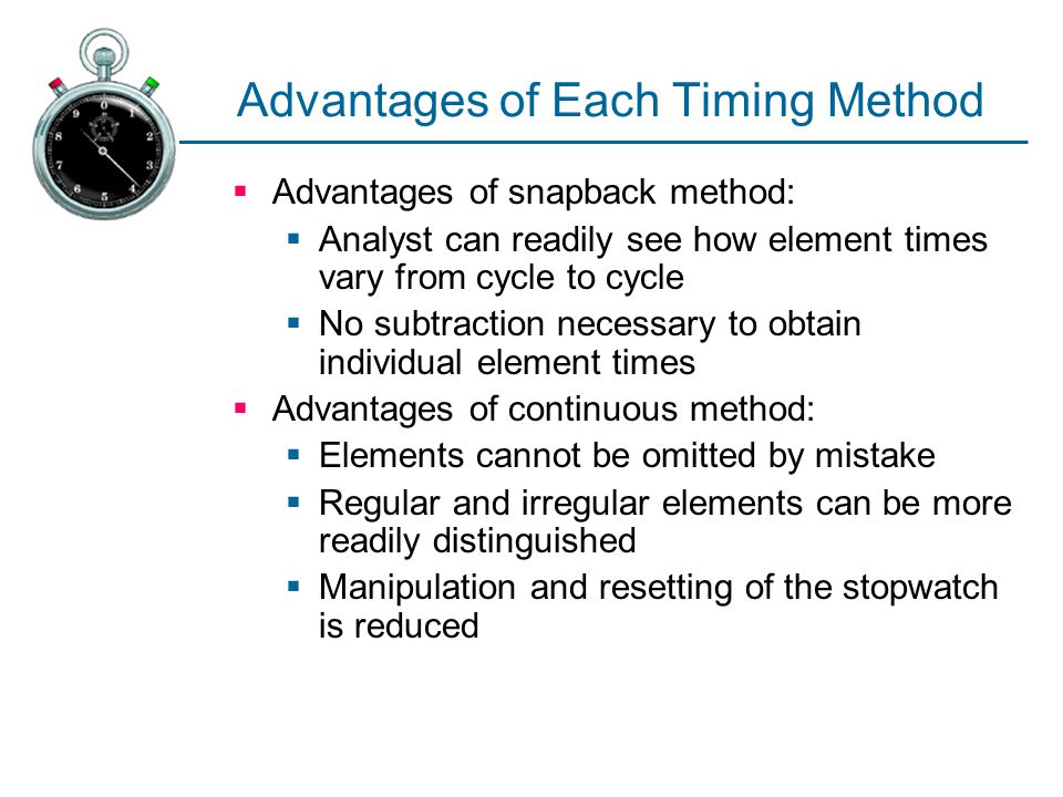 Advantages of Each Timing Method