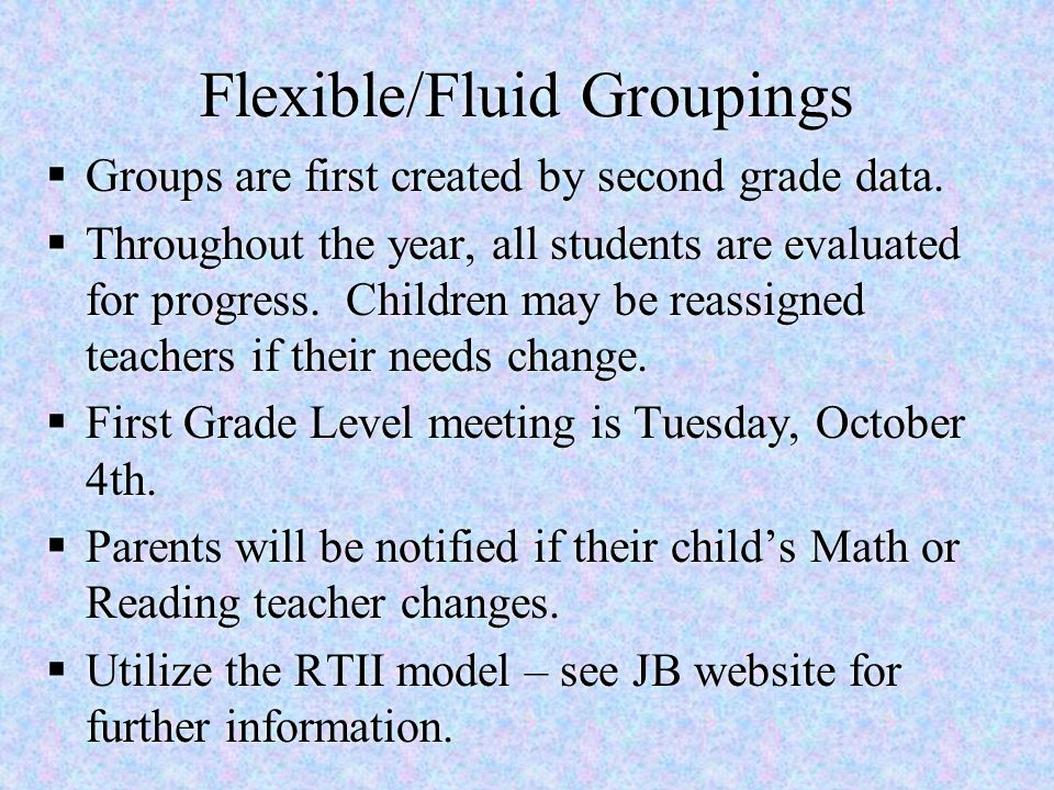 Flexible/Fluid Groupings