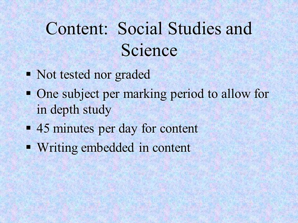 Content: Social Studies and Science