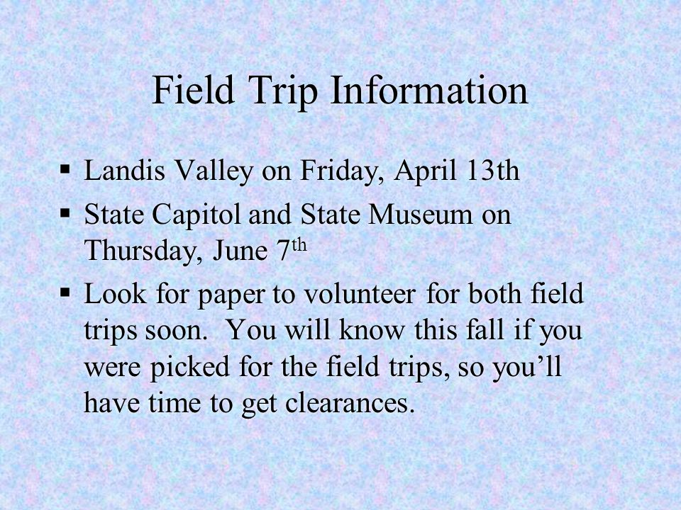 Field Trip Information