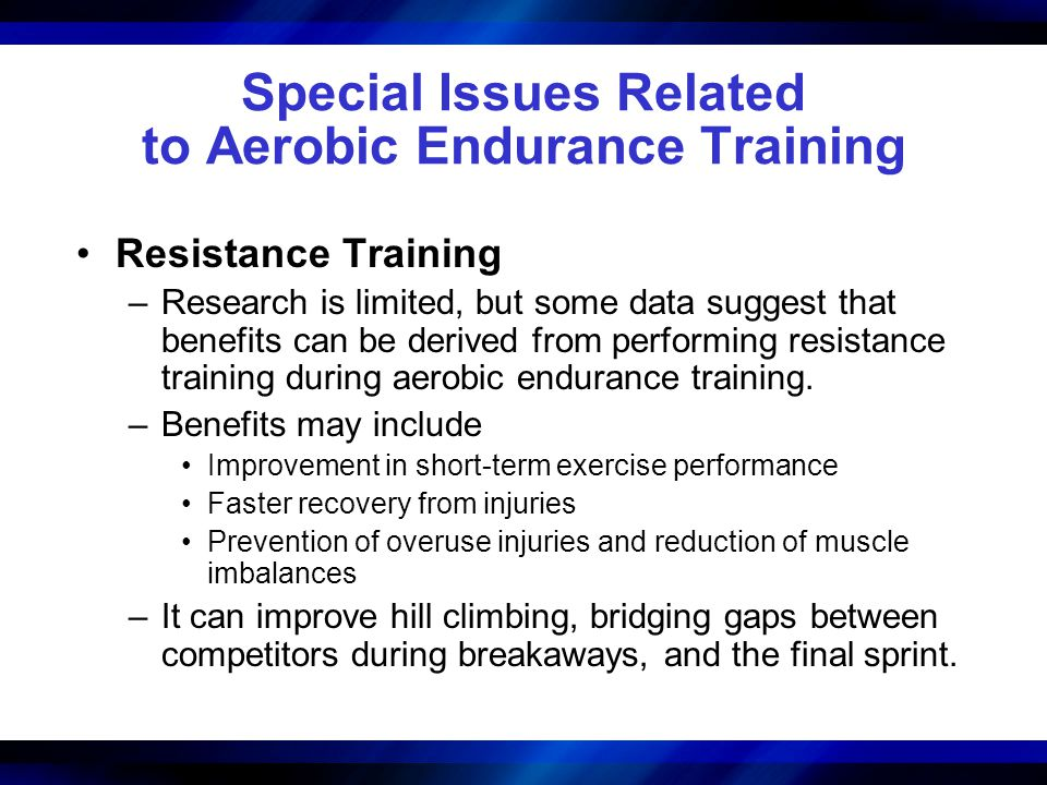 Special Issues Related to Aerobic Endurance Training