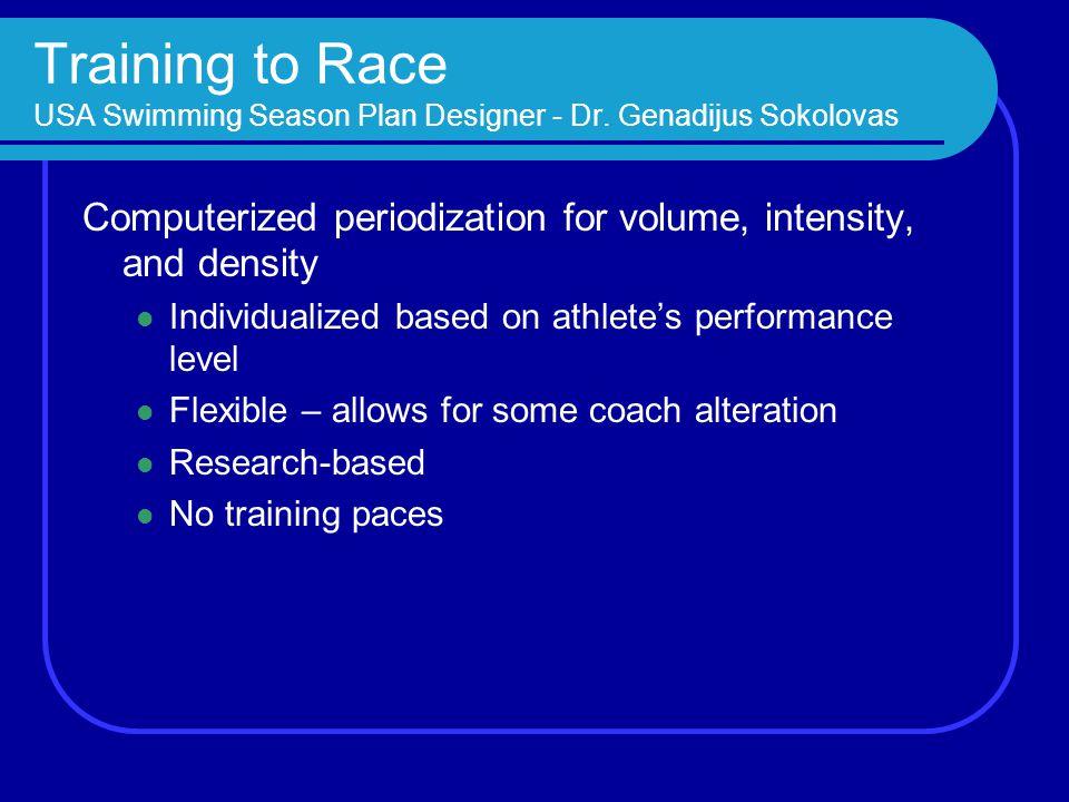 Training to Race USA Swimming Season Plan Designer - Dr
