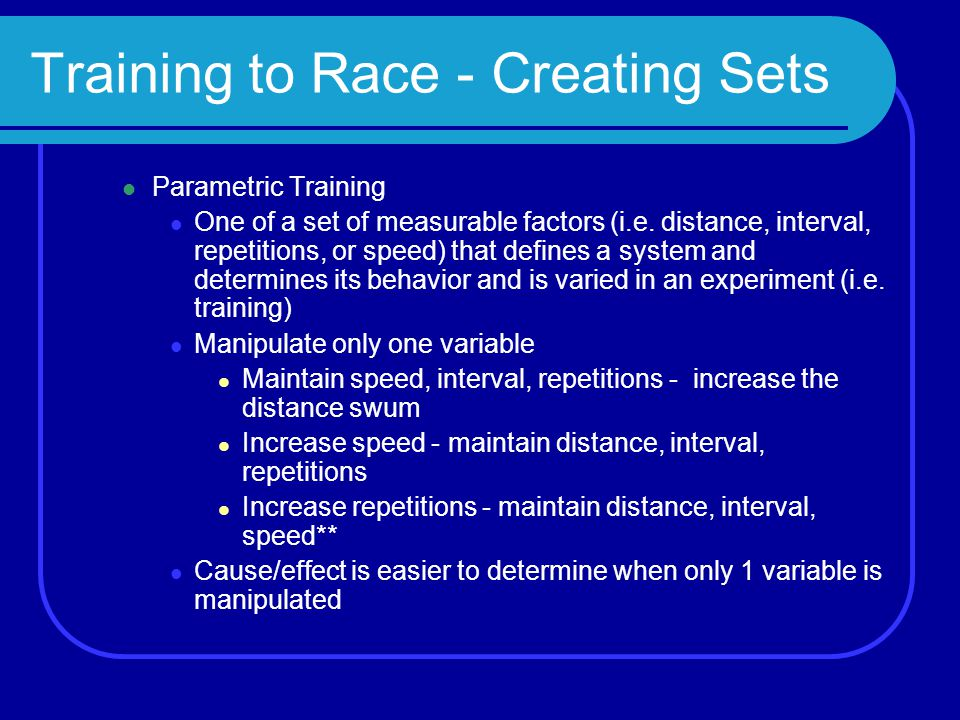 Training to Race - Creating Sets