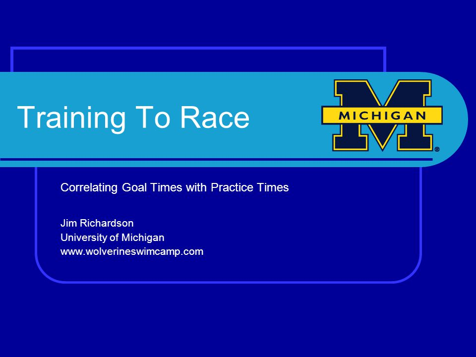 Training To Race Correlating Goal Times with Practice Times
