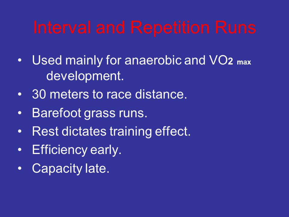 Interval and Repetition Runs