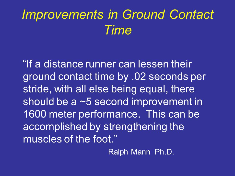 Improvements in Ground Contact Time
