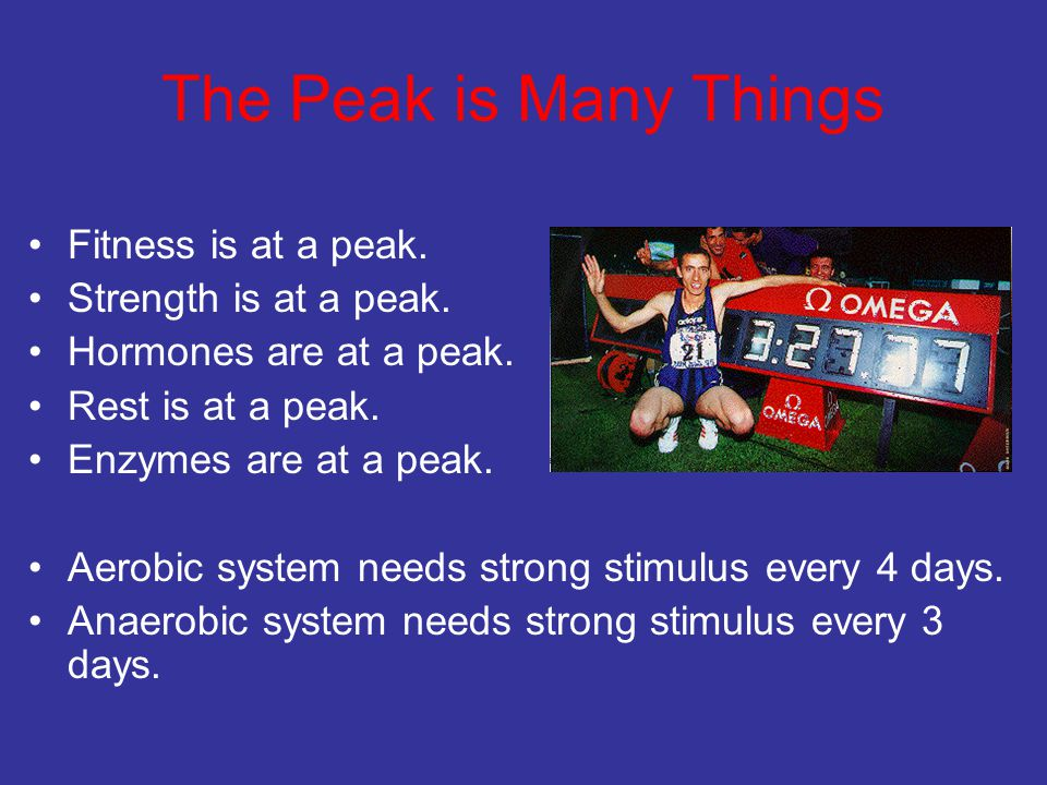 The Peak is Many Things Fitness is at a peak. Strength is at a peak.
