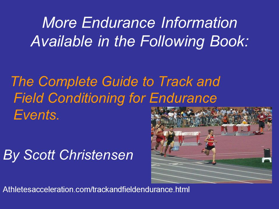 More Endurance Information Available in the Following Book:
