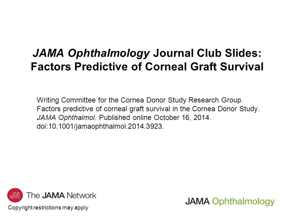 JAMA Ophthalmology Journal Club Slides: Factors Predictive of Corneal Graft Survival