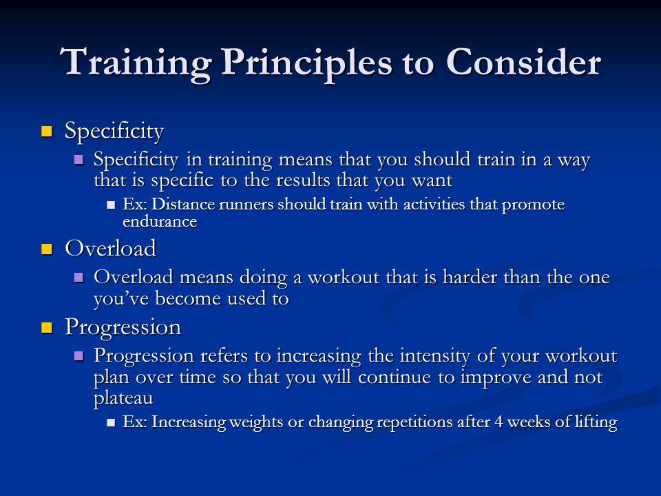 Training Principles to Consider