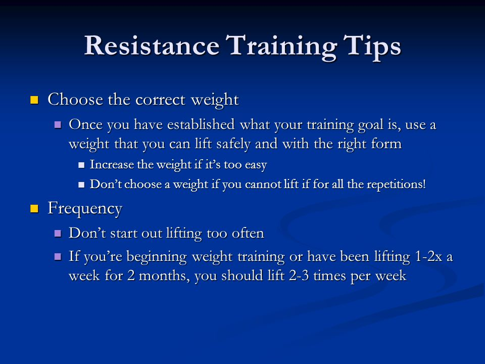 Resistance Training Tips