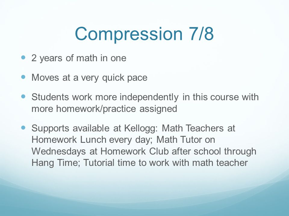Compression 7/8 2 years of math in one Moves at a very quick pace
