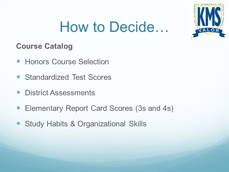 How to Decide… Course Catalog Honors Course Selection