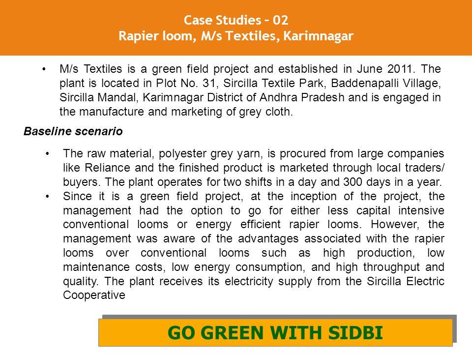 Case Studies – 02 Rapier loom, M/s Textiles, Karimnagar