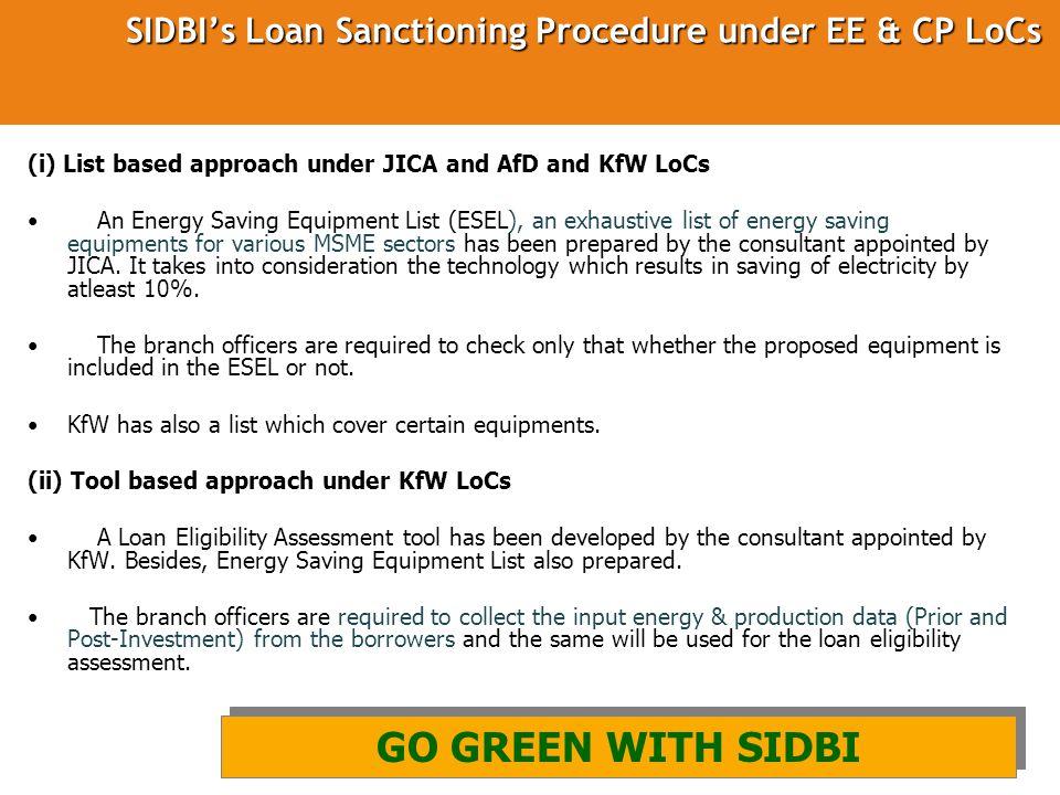 SIDBI's Loan Sanctioning Procedure under EE & CP LoCs