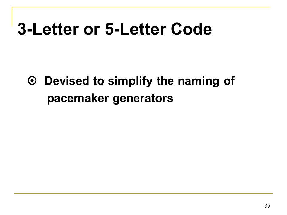 3-Letter or 5-Letter Code