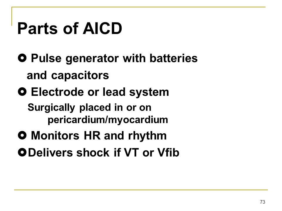 Parts of AICD  Pulse generator with batteries and capacitors