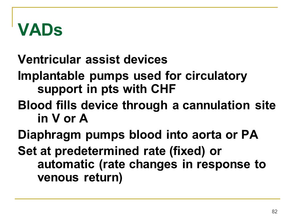 VADs Ventricular assist devices