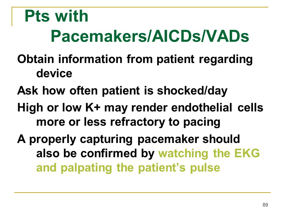 Pts with Pacemakers/AICDs/VADs