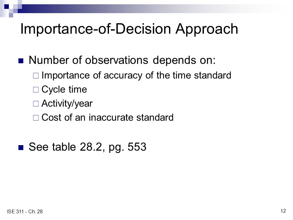 Importance-of-Decision Approach