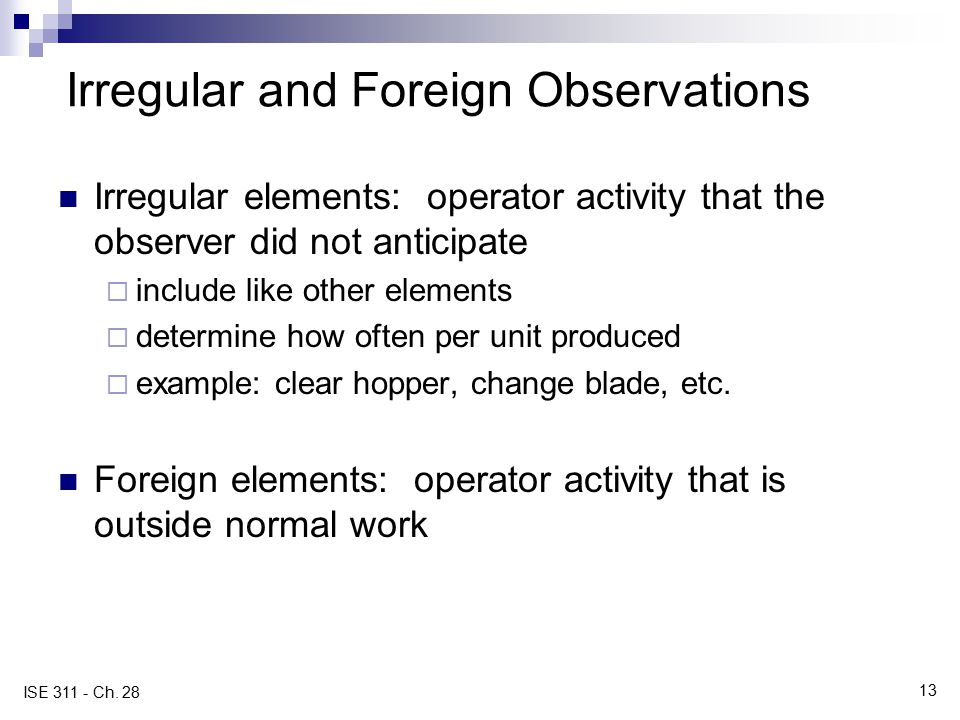 Irregular and Foreign Observations