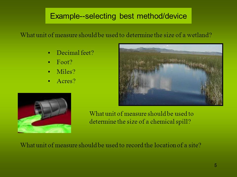 Example--selecting best method/device
