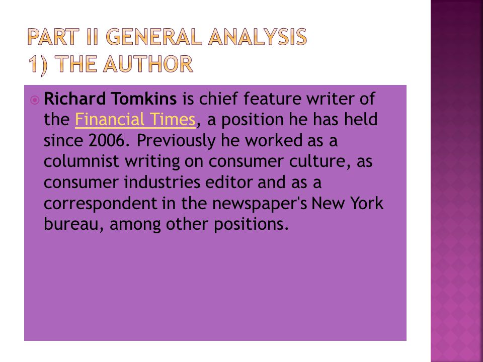 Part II General Analysis 1) The Author