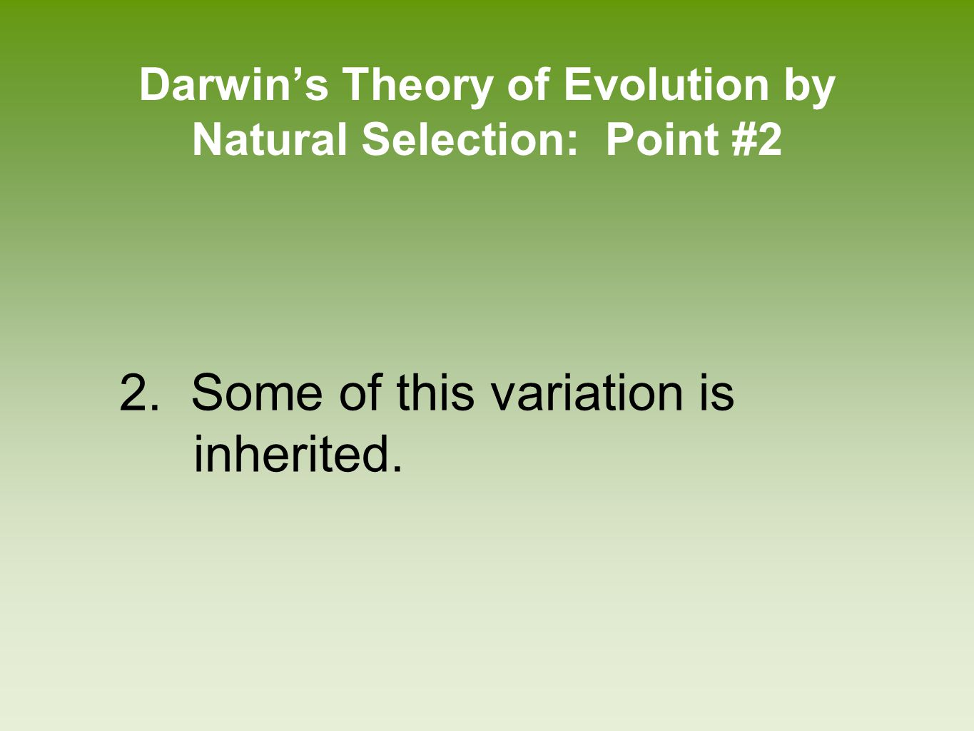 Darwin's Theory of Evolution by Natural Selection: Point #2