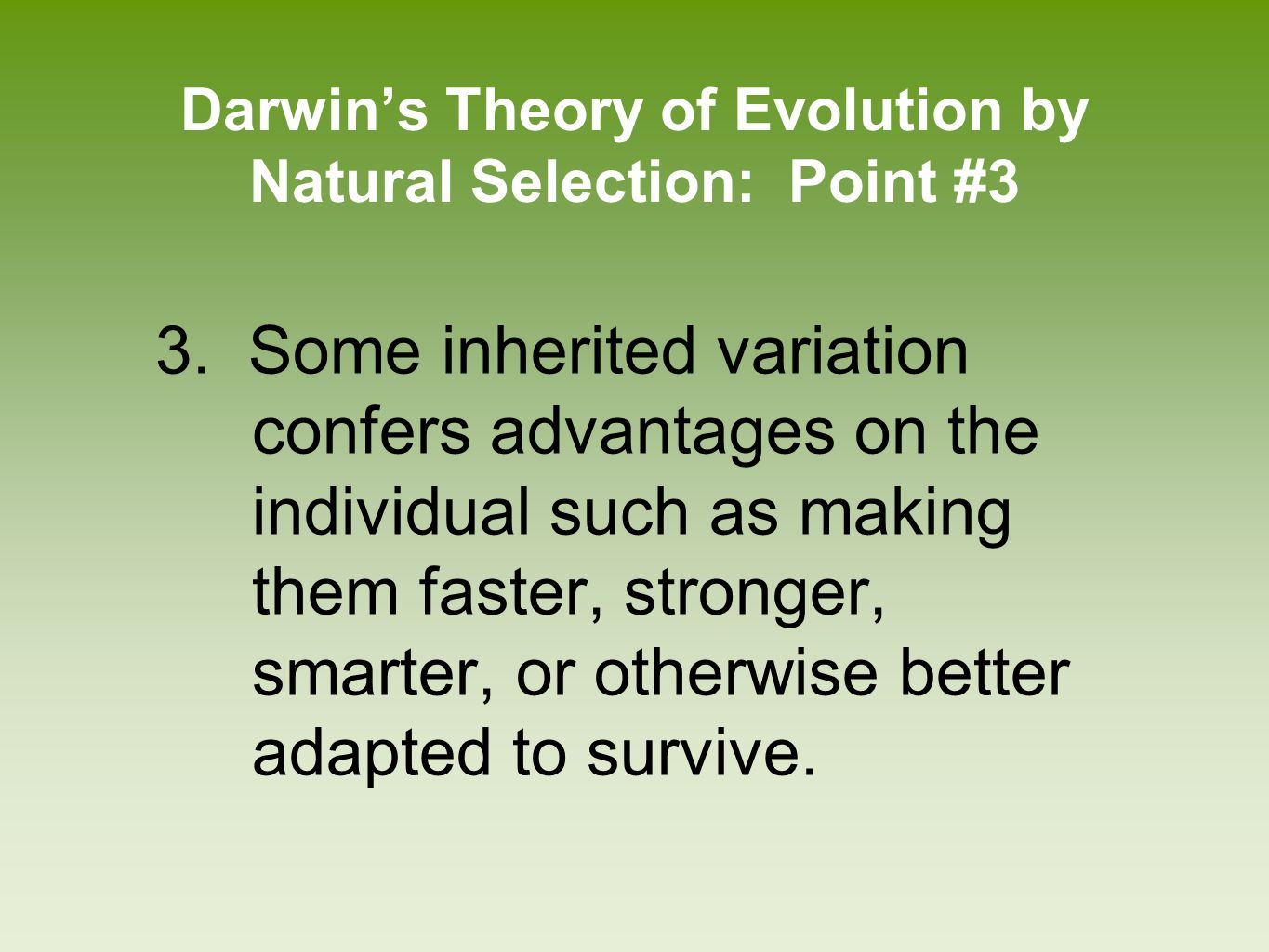 Darwin's Theory of Evolution by Natural Selection: Point #3