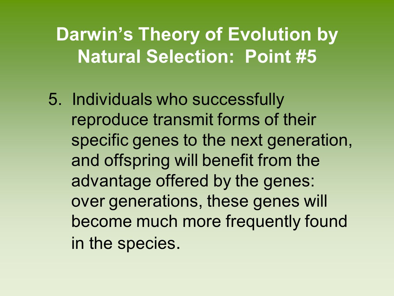 Darwin's Theory of Evolution by Natural Selection: Point #5
