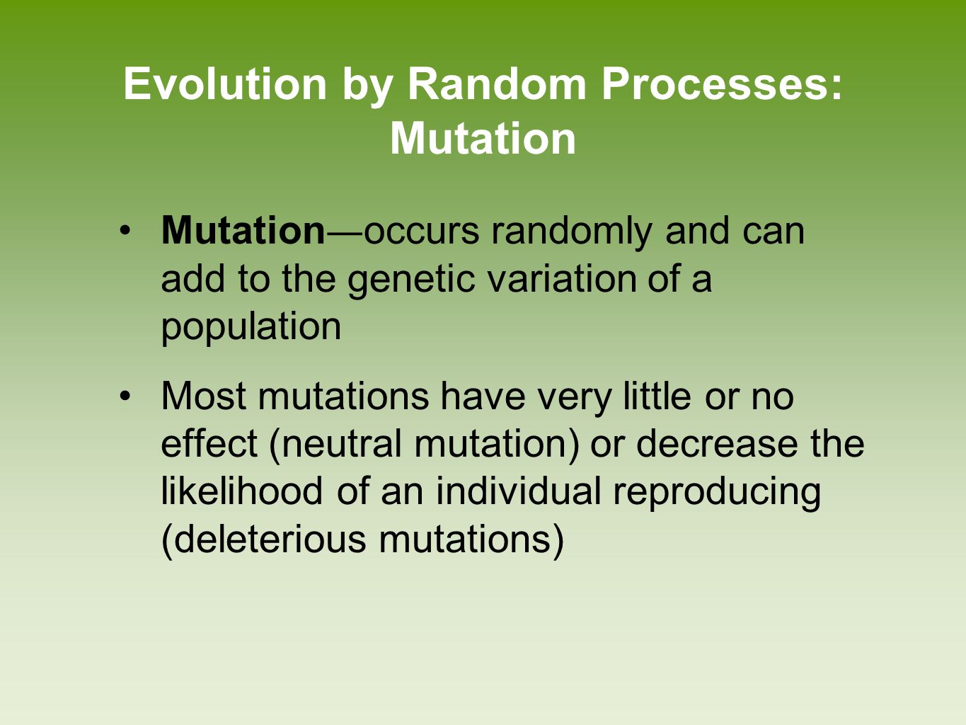 Evolution by Random Processes: Mutation