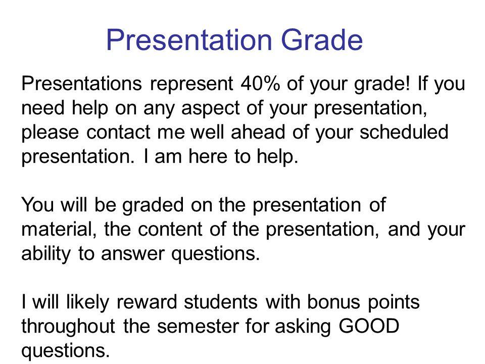 Presentation Grade