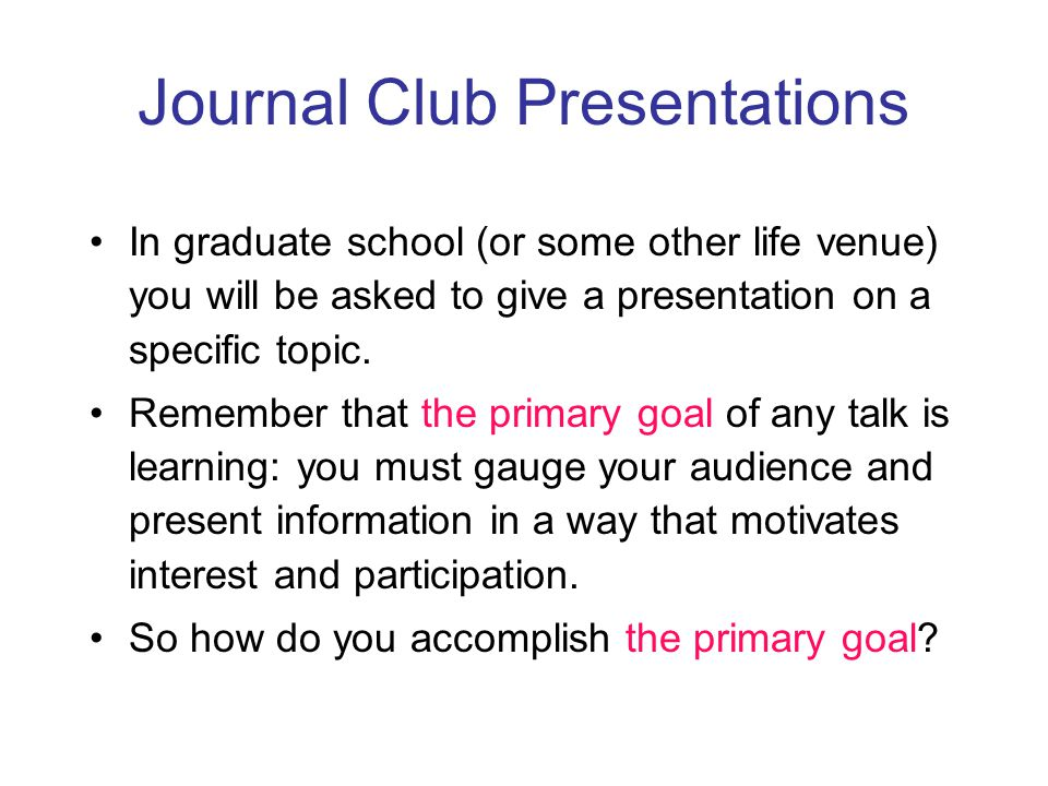 Journal Club Presentations
