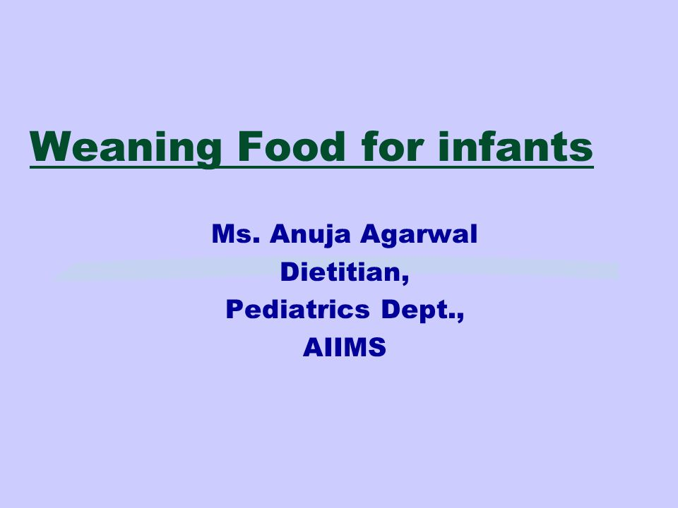 Weaning Food for infants