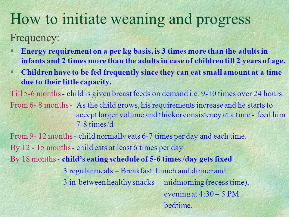 How to initiate weaning and progress