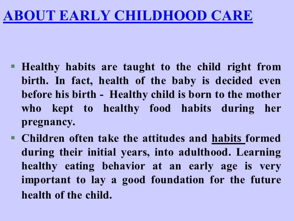 ABOUT EARLY CHILDHOOD CARE