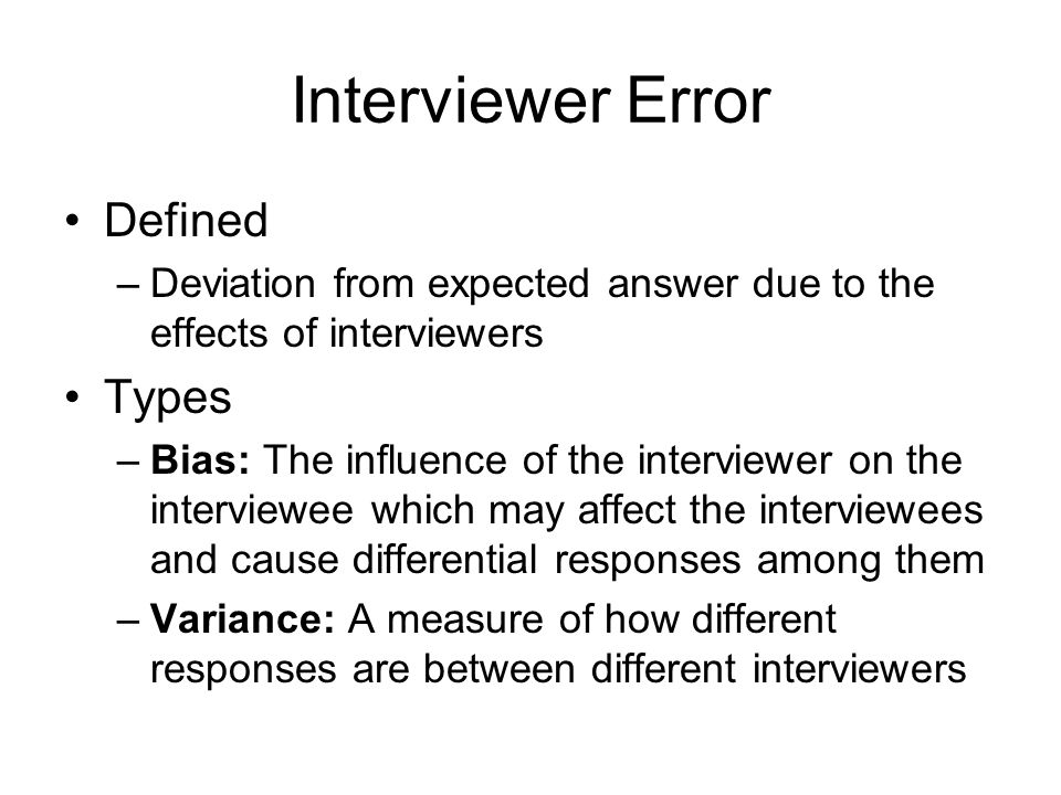 Interviewer Error Defined Types