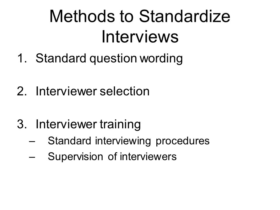 Methods to Standardize Interviews