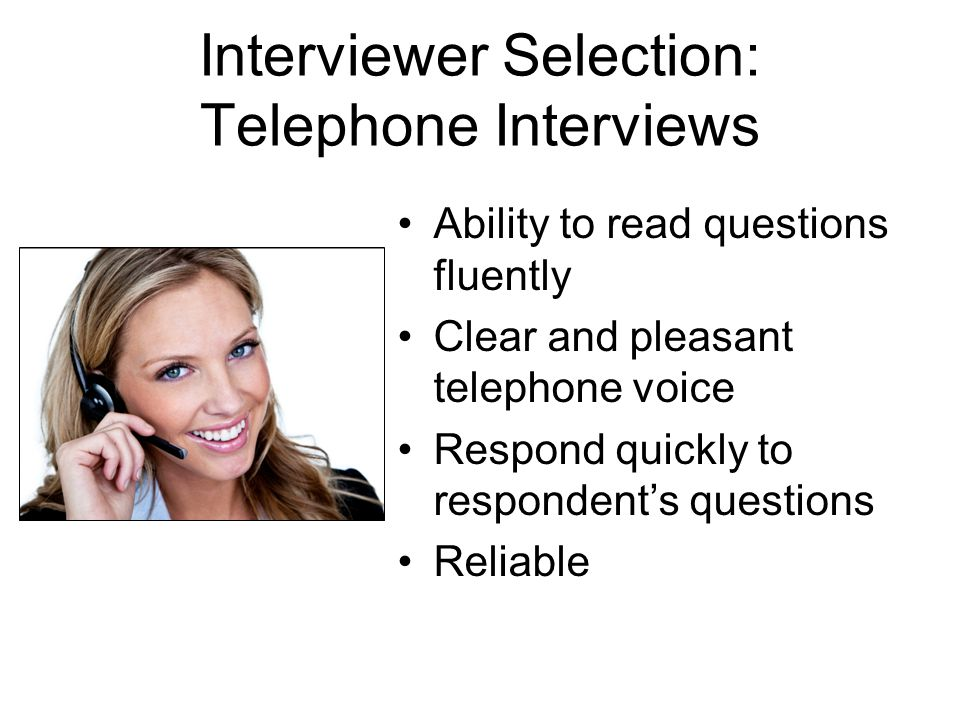 Interviewer Selection: Telephone Interviews