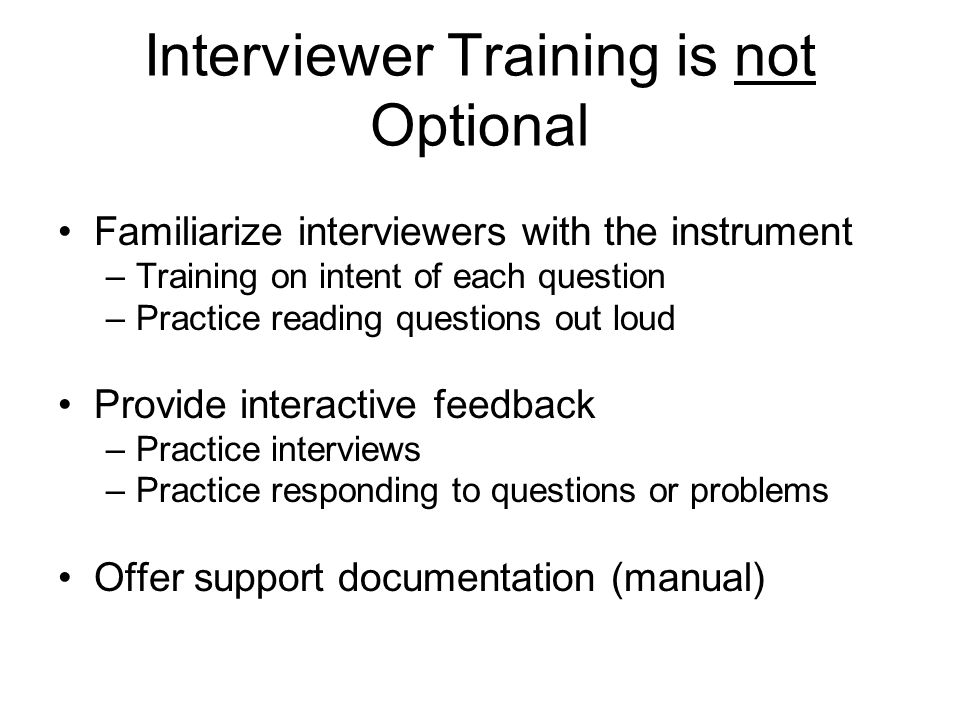 Interviewer Training is not Optional