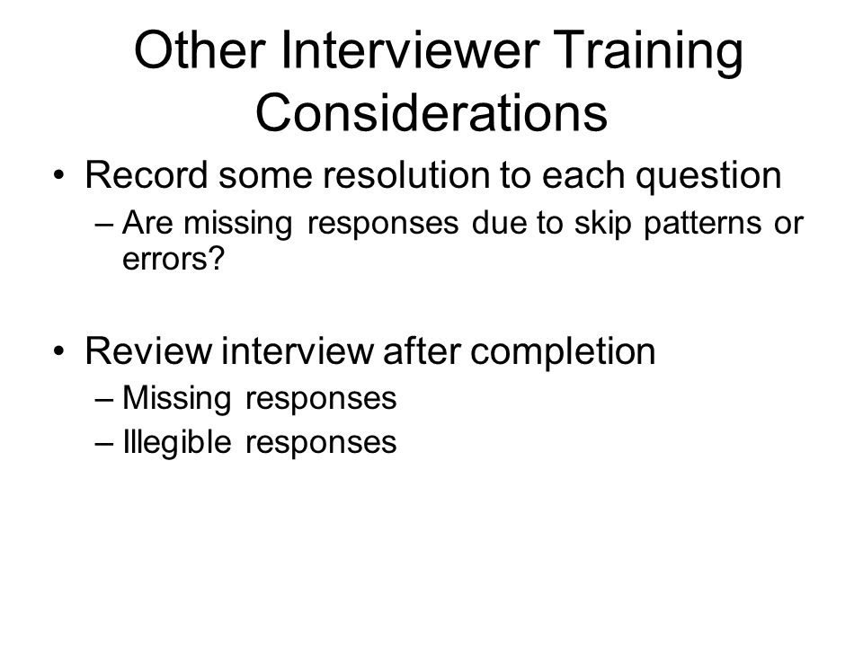 Other Interviewer Training Considerations