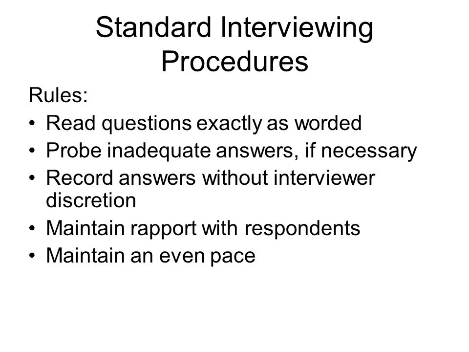 Standard Interviewing Procedures