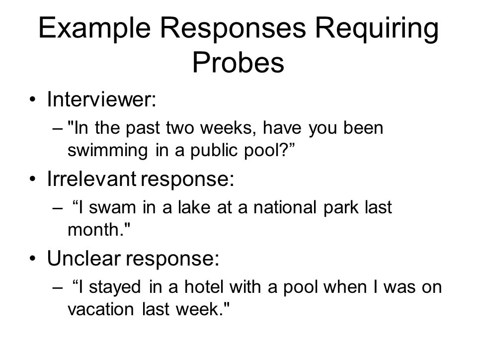 Example Responses Requiring Probes