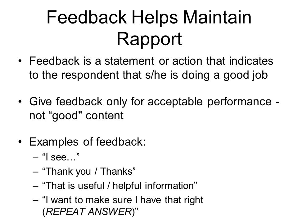 Feedback Helps Maintain Rapport