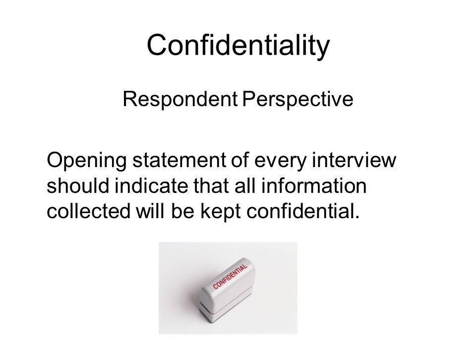 Respondent Perspective