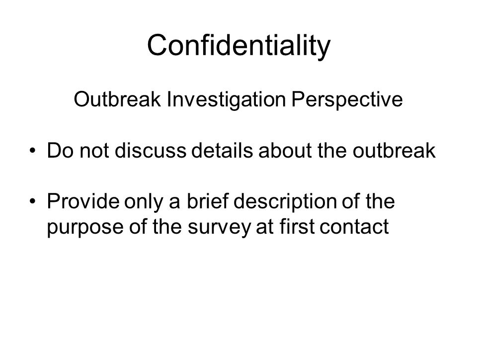 Outbreak Investigation Perspective