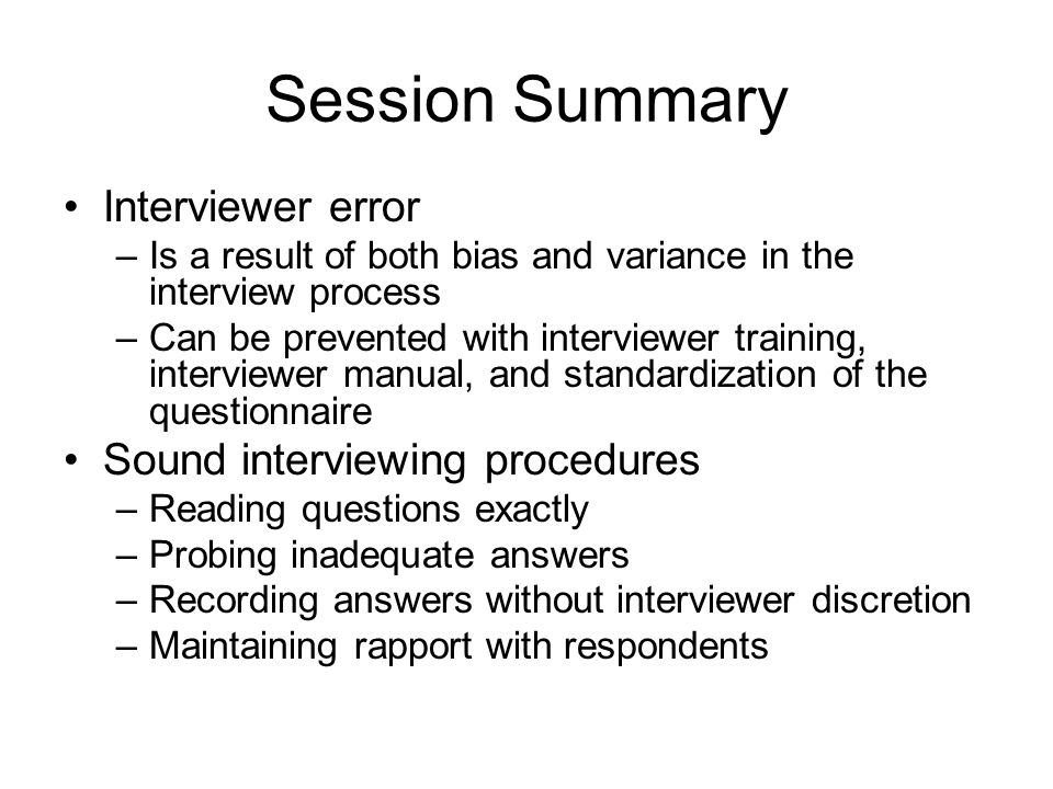 Session Summary Interviewer error Sound interviewing procedures