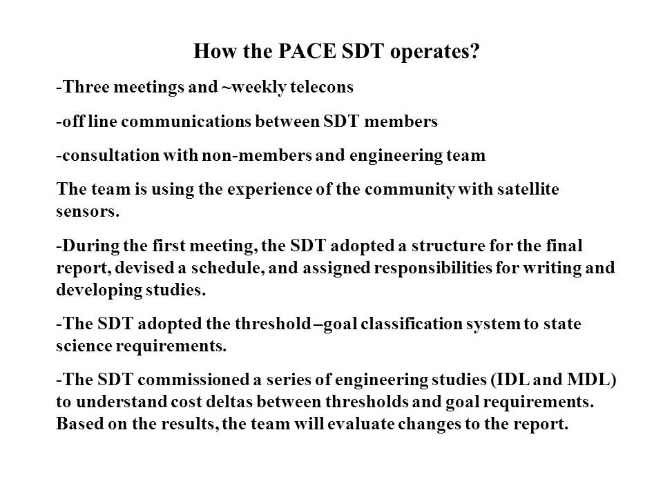How the PACE SDT operates