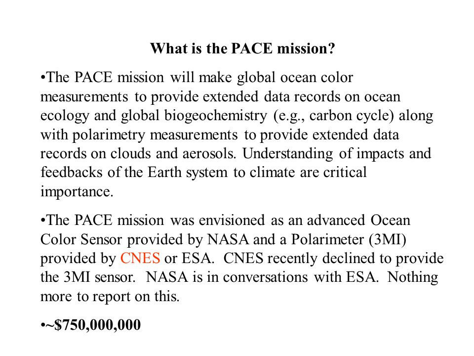 What is the PACE mission