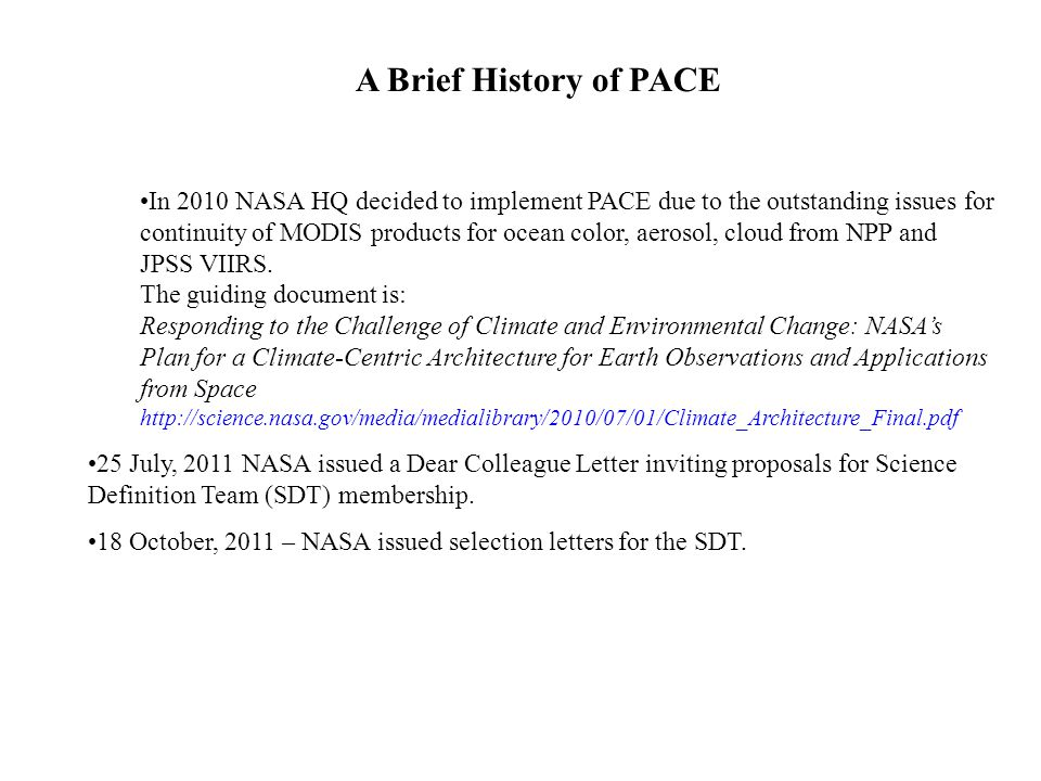 A Brief History of PACE